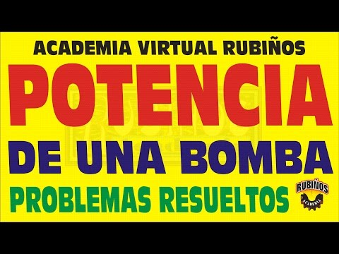 POTENCIA DE UNA BOMBA PROBLEMA RESUELTO DE FISICA
