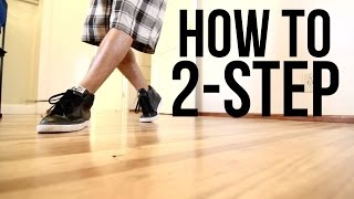 How to Breakdance I 2 Step I Top Rock Basics
