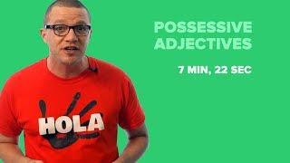 Possessive Adjectives in Spanish (Vs. Subject Pronouns)