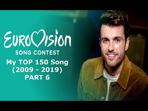 Eurovision Song Contest My TOP 150 Song (2009-2019) (Part 6)