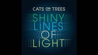 Musique pub Cats on Trees : Shiny Lines of Light (Musique de la publicité Galeries Lafayette) [Audio