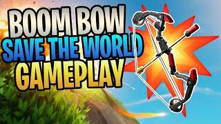 FORTNITE 💥🏹New BOOM BOW💥🏹Save The World Gameplay