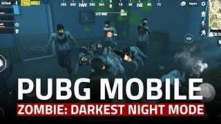 PUBG Mobile Zombie: Darkest Night Mode Is the Worst Way to Play PUBG Mobile