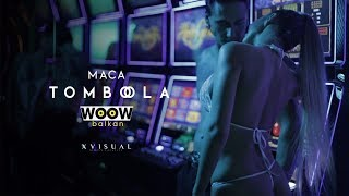 MACA - TOMBOLA (OFFICIAL VIDEO)