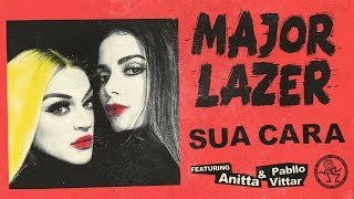 Major Lazer Sua Cara Feat Anitta Pabllo Vittar Official Audio