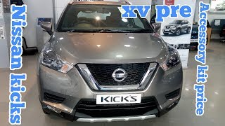 Nissan kicks SUV xv pre real review interior and exterior features and Accessory kit price