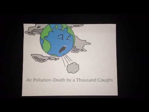 Air Pollution - Death by a Thousand Coughs