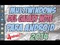 Como tener Multiventanas en cuanquier android (tablet o celular) 2014
