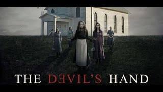 The Devils Hand (2014) with Alycia Debnam-Carey, Adelaide Kane, Rufus Sewell Movie