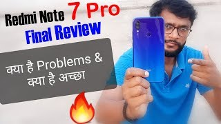Redmi Note 7 Pro Full and Final Review with Pros and Cons