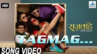 Tagmag Official Song Video - Rajwade And Sons Marathi Movie | New Marathi Songs 2015