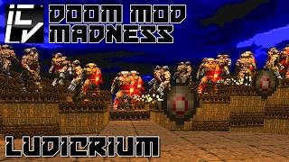 Ludicrium - Doom Mod Madness
