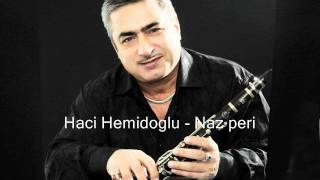 Haci Hemidoglu - Naz peri