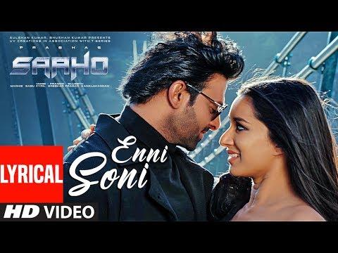 Download Lagu  al: Enni Soni Song | Saaho | Prabhas, Shraddha Kapoor | Guru Randhawa, Tulsi Kumar Mp3 Free