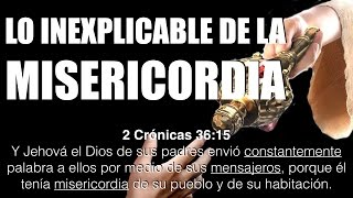 Lo inexplicable de la misericordia