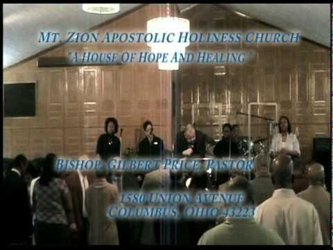 Bishop Price and Mt Zion Apostolic Holiness Church Message title &quot;God in the present tense&quot;