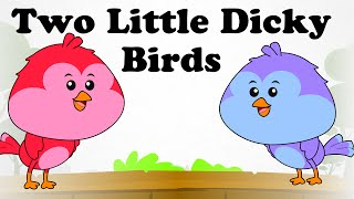 Two Little Dicky Birds | Cartoon Kids English Nursery Rhymes | HD Animated Songs For Children