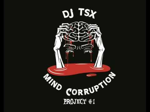 DJ TSX - Mind Corruption Project #1 - Extract all tracks.wmv