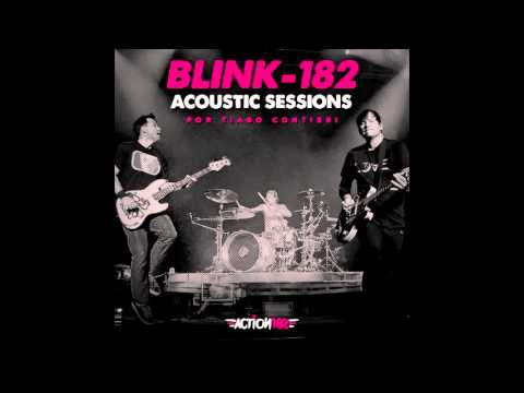 Blink-182 Acoustic Sessions - Complete Album (Tribute By Tiago Contieri)