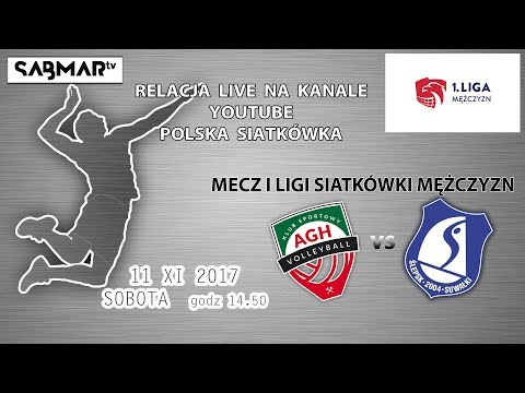 I Liga Siatkówki AGH  Kraków - Ślepsk Suwałki