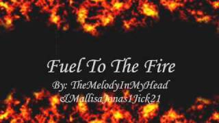 Fuel To The Fire-Jick-[Chapter 15]