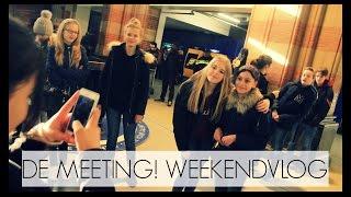 DE MEETING! WEEKENDVLOG - Loulou