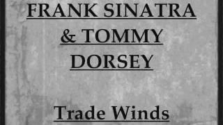 Watch Frank Sinatra Trade Winds video