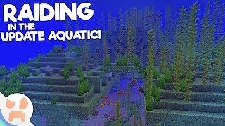 RAIDING AN OCEAN MONUMENT in the UPDATE AQUATIC!
