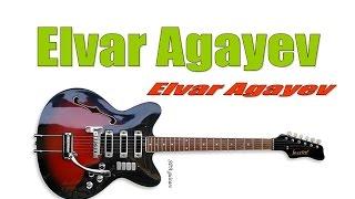 Elvar Agayev - gulnare