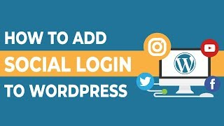 How To Add Social Login To Wordpress 2018