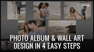 Photo Album & Wall Art Design In 4 Easy Steps