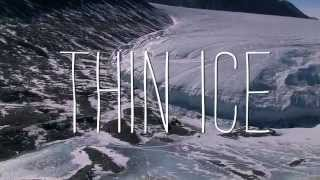 Official Trailer Thin Ice: The Inside story of climate Science