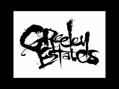 Greeley Estates - Where Did You Go
