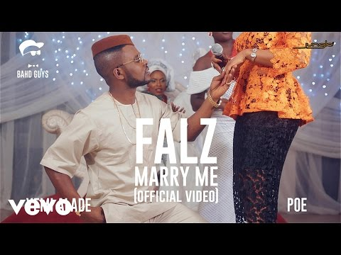 Falz feat. Yemi Alade, Poe - Marry Me