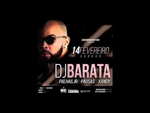 Badcompany Má Vida Apresenta: DJ BARATA ( 14.02.2015 ) Discoteca Luanda
