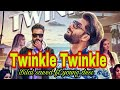 Twinkle Twinkle Bilal Saeed Ft Young Desi Full Video Song 2017 Bilal Saeed Songs mp3