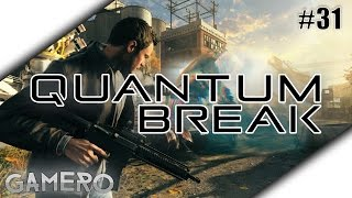 QUANTUM BREAK German #31 - Zurück in die Zukunft - Quantum Break Xbox One Gameplay Deutsch