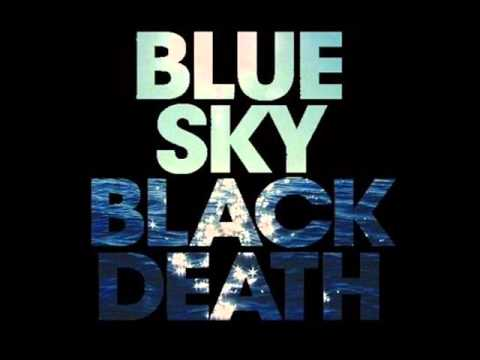 Blue Sky Black Death - Gimme Instrumental video