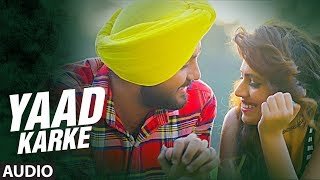 Yaad Karke: Balli Dilber Ft Raja Ranyal (Audio Song) | Latest Punjabi Song | T-Series