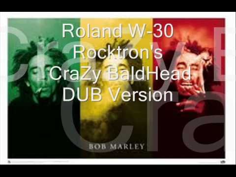 Rocktron - W-30 - CraZy BaldHead Dub Version