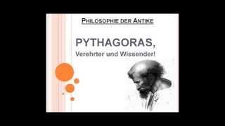 Pythagoras, Verehrter und Wissender!