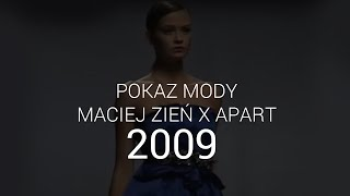 Maciej Zień - pokaz 2009