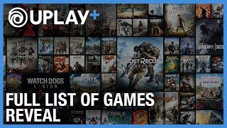 Discover The Full List of Games Coming to Uplay+ | Ubisoft [NA]