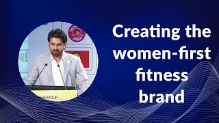 Creating the women-first fitness brand