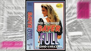 Bayer Full - Nie odchodź (Official Lyric Audio 1992)