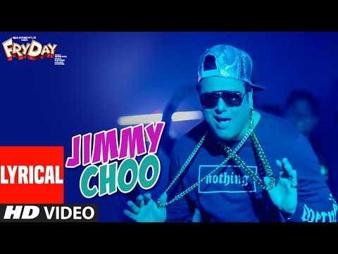 Jimmy Choo Lyrical Video |  FRYDAY | Govinda | Varun Sharma | Fazilpuria | Natasa Stankovic