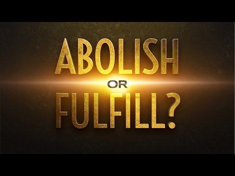 Abolish or Fulfill? - 119 Ministries