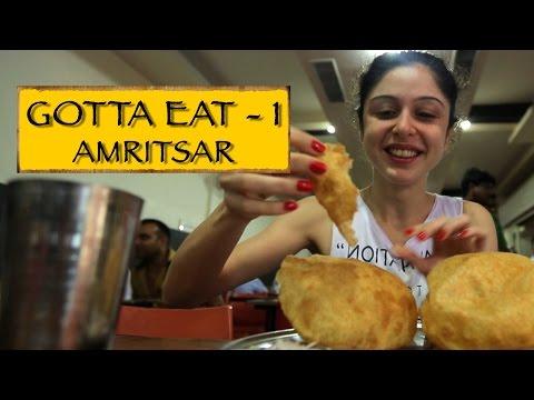 Gotta Eat || Part 1 || Amritsar