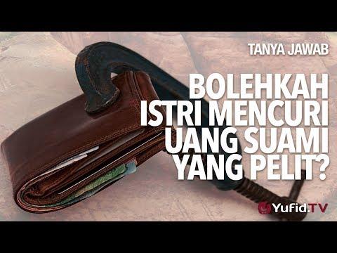 Tanya Jawab: Bolehkah istri mencuri uang suami yang pelit? - Ustadz DR Sofyan Fuad Baswedan, MA.