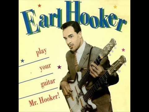 Earl Hooker - Reconsider Baby